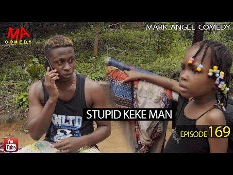 DOWNLOAD: STUPID KEKE MAN (Mark Angel Comedy)