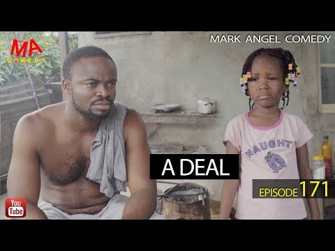 DOWNLOAD: A DEAL (Mark Angel Comedy)