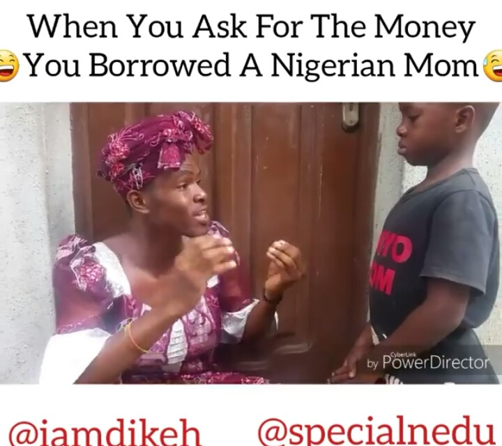Comedy Video: When You Ask For The Money You Borrowed A Nigerian Mom
