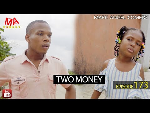 DOWNLOAD: TWO MONEY (Mark Angel Comedy)