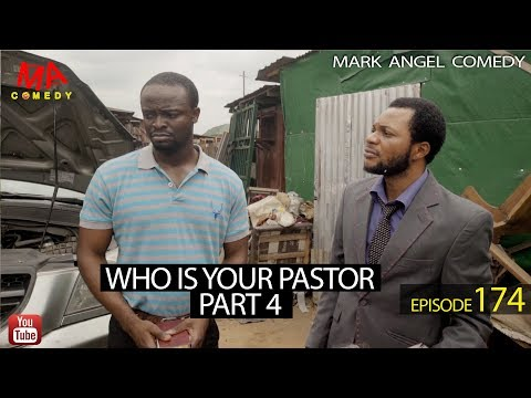 DOWNLOAD: WHO IS YOUR PASTOR Part Four (Mark Angel Comedy)