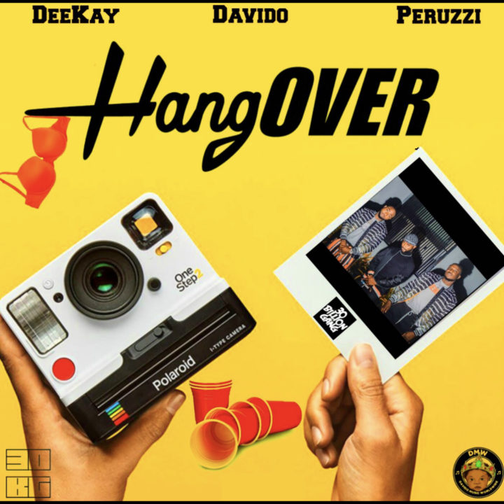 Davido x Deekay, Peruzzi – Hangover
