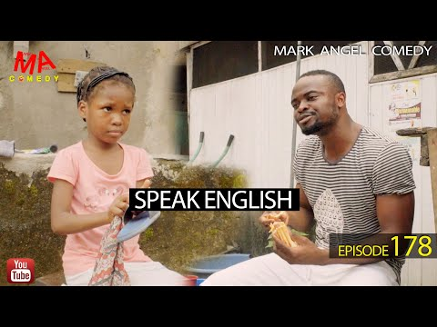DOWNLOAD: SPEAK ENGLISH (Mark Angel Comedy)