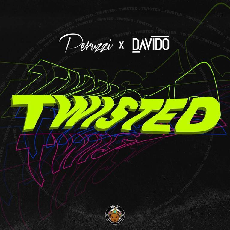 Davido x Peruzzi– Twisted