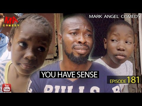DOWNLOAD: YOU HAVE SENSE (Mark Angel Comedy)