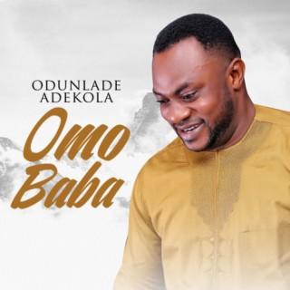 Odunlade Adekola – Omo Baba