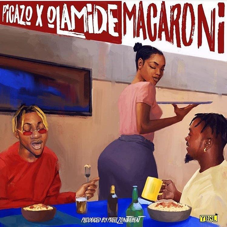 Picazo ft. Olamide – Macaroni