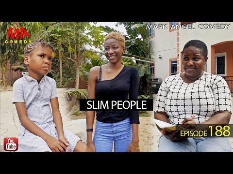 Download: SLIM PEOPLE (Mark Angel Comedy)