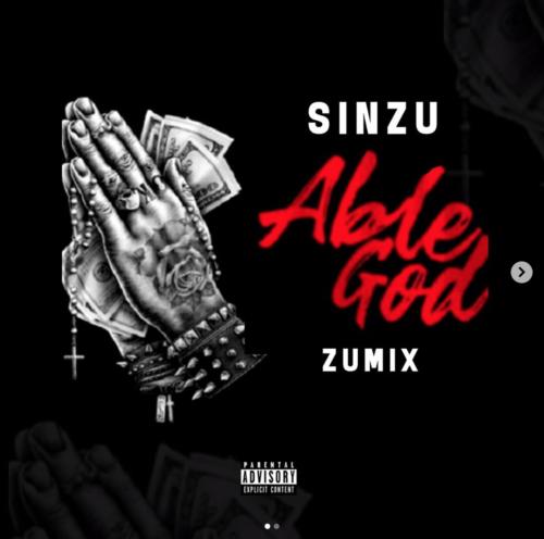 """Sinzu – """"Able God"""" (Zumix)"""