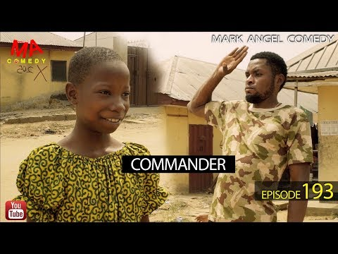 COMMANDER (Mark Angel Comedy)