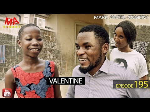 DOWNLOAD: VALENTINE (Mark Angel Comedy)