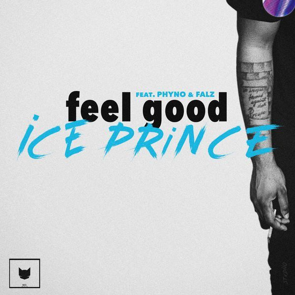 Ice Prince Ft. Phyno & Falz – Feel Good