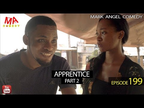 DOWNLOAD: APPRENTICE Part Two (Mark Angel Comedy)