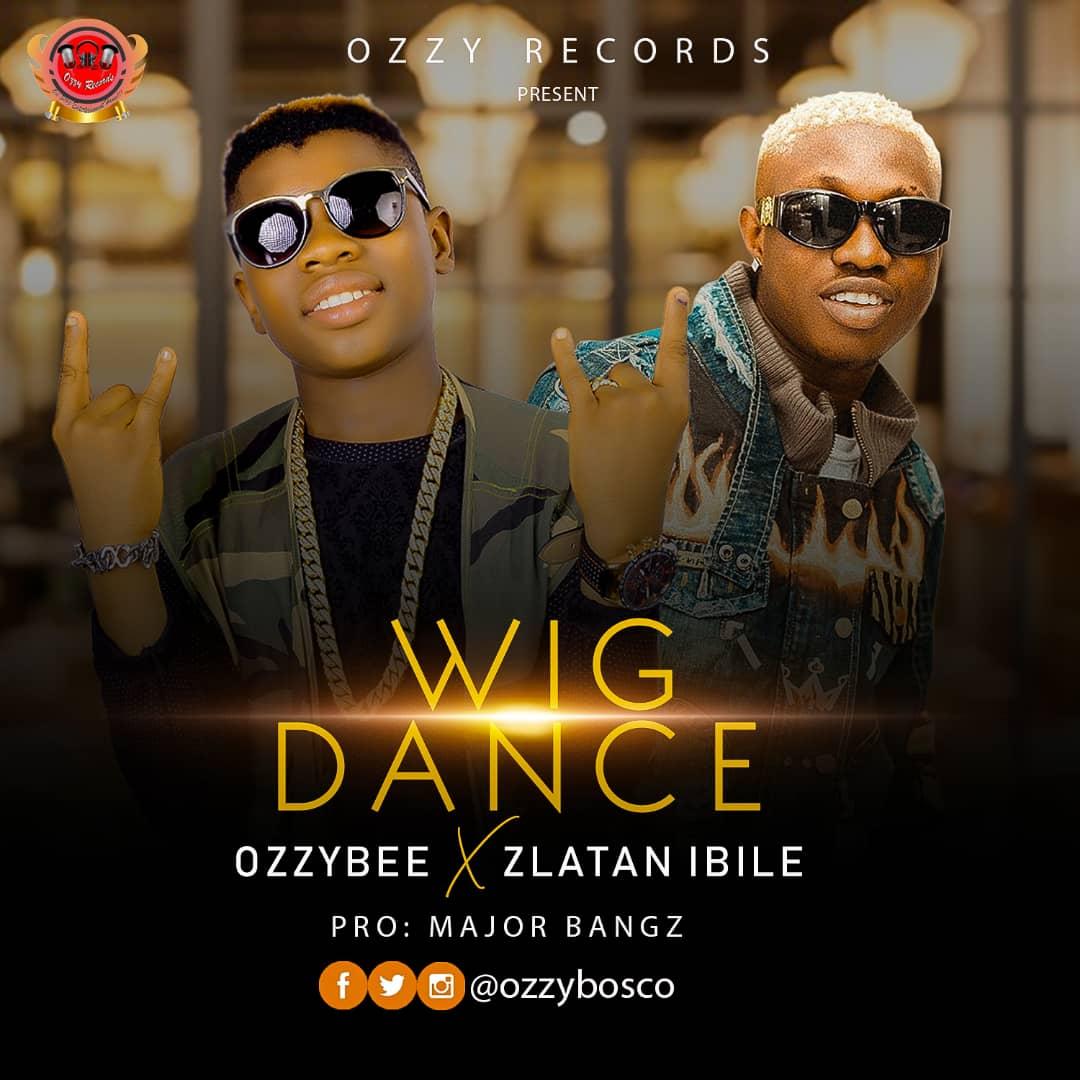 OzzyBee X Zlatan – Wig Dance