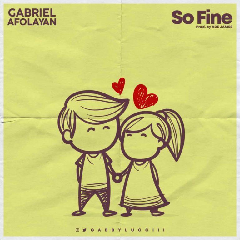 Gabriel Afolayan — So Fine