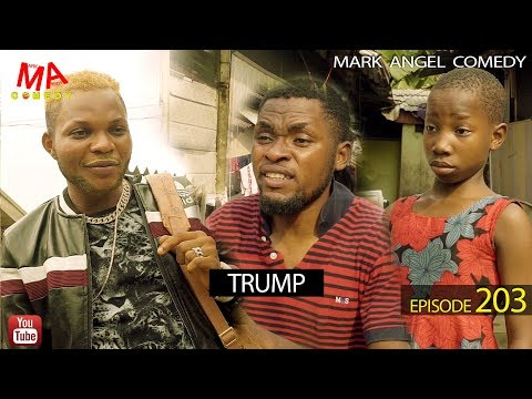 DOWNLOAD: TRUMP (Mark Angel Comedy)