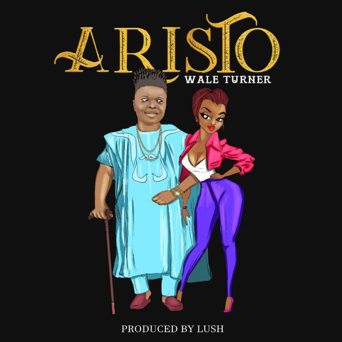 mp3 Wale Turner – Aristo Song Download
