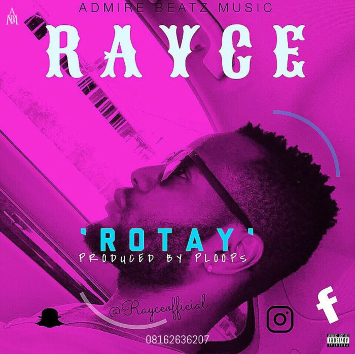 mp3 Rayce – Rotay Song Download