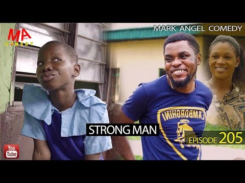 DOWNLOAD: STRONG MAN (Mark Angel Comedy)