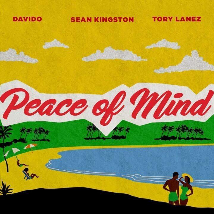 Davido x Tory Lanez x Sean Kingston – Peace Of Mind