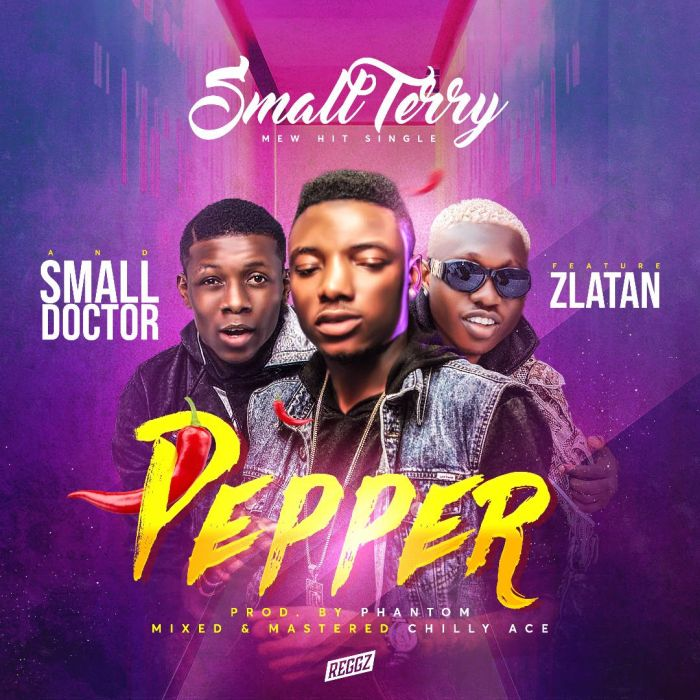 Zlatan & Small Doctor x Small Terry – Pepper (Prod. by Phantom)