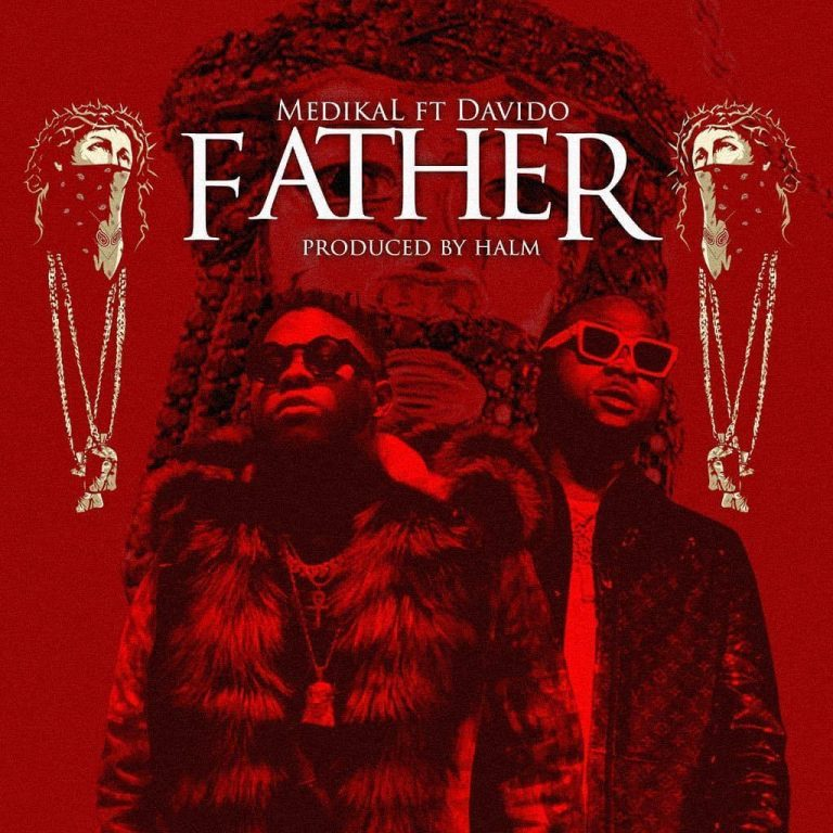 Davido x Medikal – Father