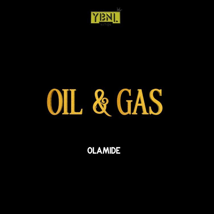 mp3 Olamide – Oil & Gas Song Download