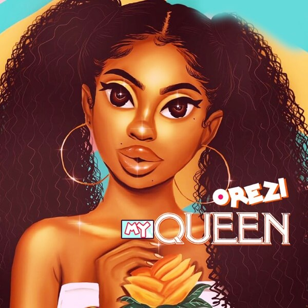 mp3 Orezi – My Queen Song Download