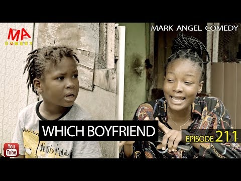 DOWNLOAD: WHICH BOYFRIEND (Mark Angel Comedy)