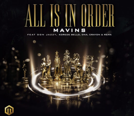 mp3 Don Jazzy, Rema, Korede Bello, DNA, Crayon - All Is In OrderSong Download