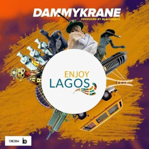 mp3 Dammy Krane – Enjoy Lagos  Song Download