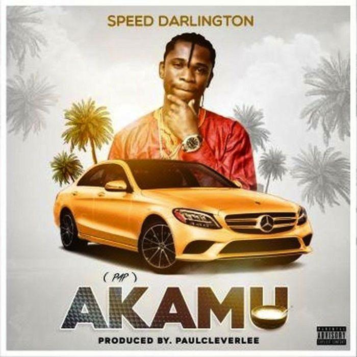 mp3 Speed Darlington – Akamu Song Download