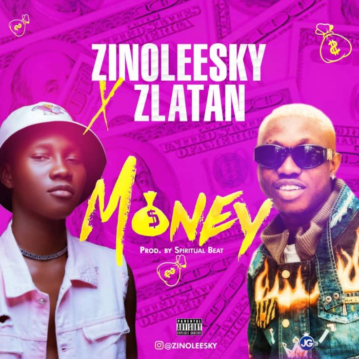 Zinoleesky Ft. Zlatan – Money