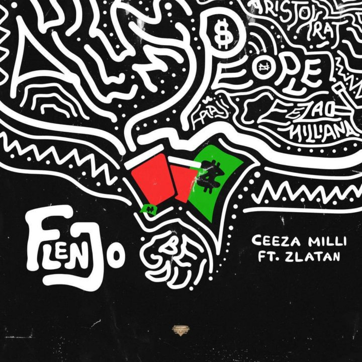 mp3 Ceeza Milli ft. Zlatan Ibile – Flenjo Song Download