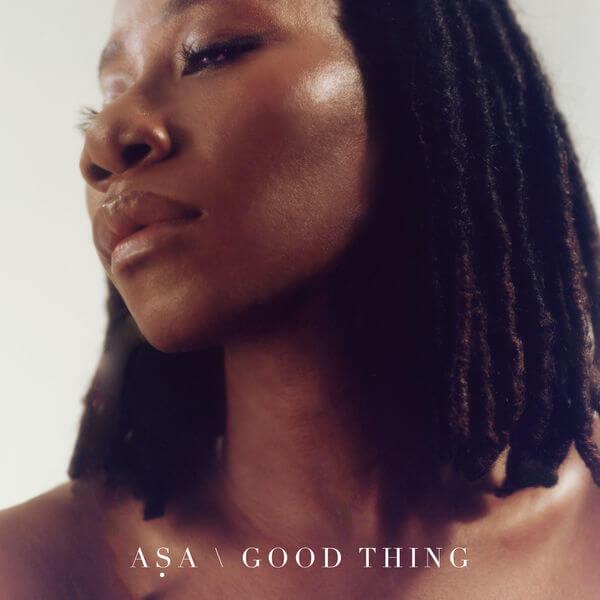mp3 Asa – Good Thing Song Download