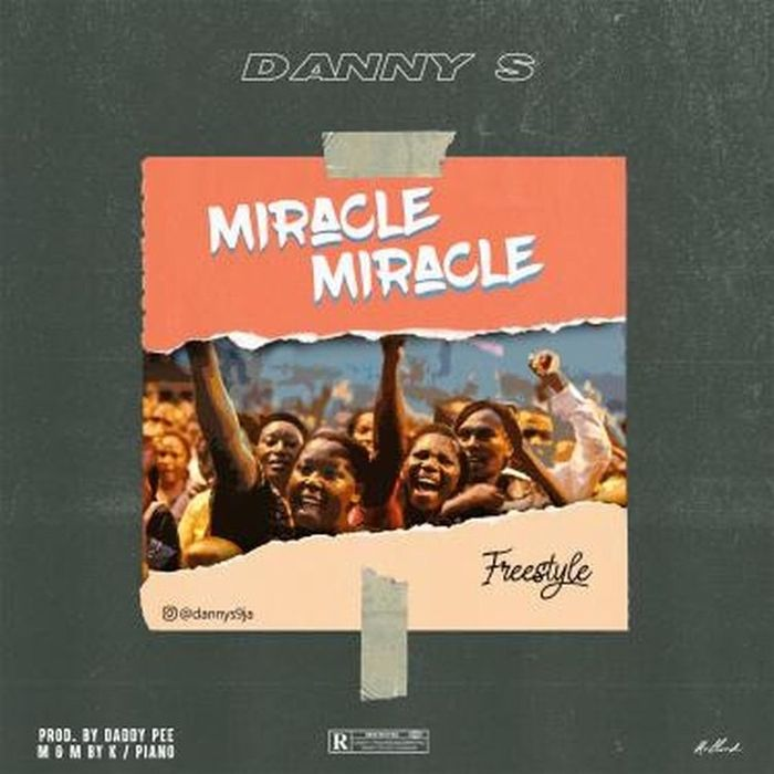 mp3 Danny S – Miracle Miracle (Freestyle) Song Download