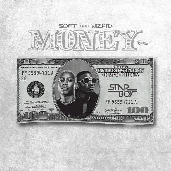 mp3 Soft ft. Wizkid – Money (Remix) Song Download