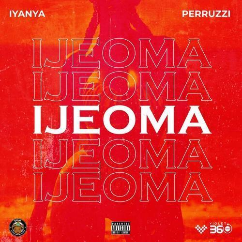 Iyanya X Peruzzi – Ijeoma