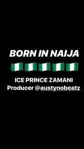 Ice Prince – Born In Naija