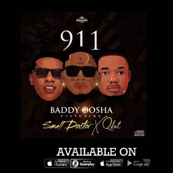 Baddy Oosha ft. Small Doctor, Qdot – 911