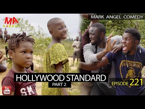 DOWNLOAD: HOLLYWOOD STANDARD Part 2 (Mark Angel Comedy)