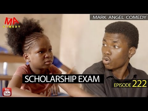 DOWNLOAD: SCHOLARSHIP EXAM (Mark Angel Comedy)