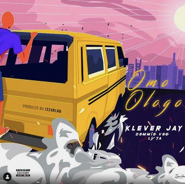 Klever Jay Ft. Lyta, Demmie Vee – Omo Ologo