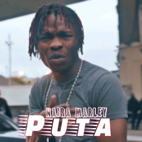 (Full Song) Naira Marley – Puta