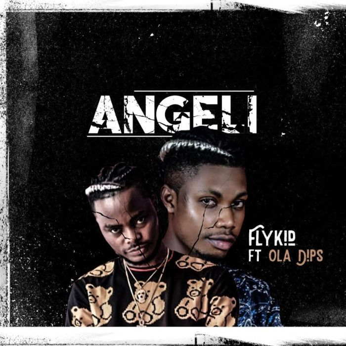 Flykid Ft. Oladips – Angeli