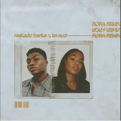 Download Reekado Banks - Rora (Remix) ft. Lavaud Mp3