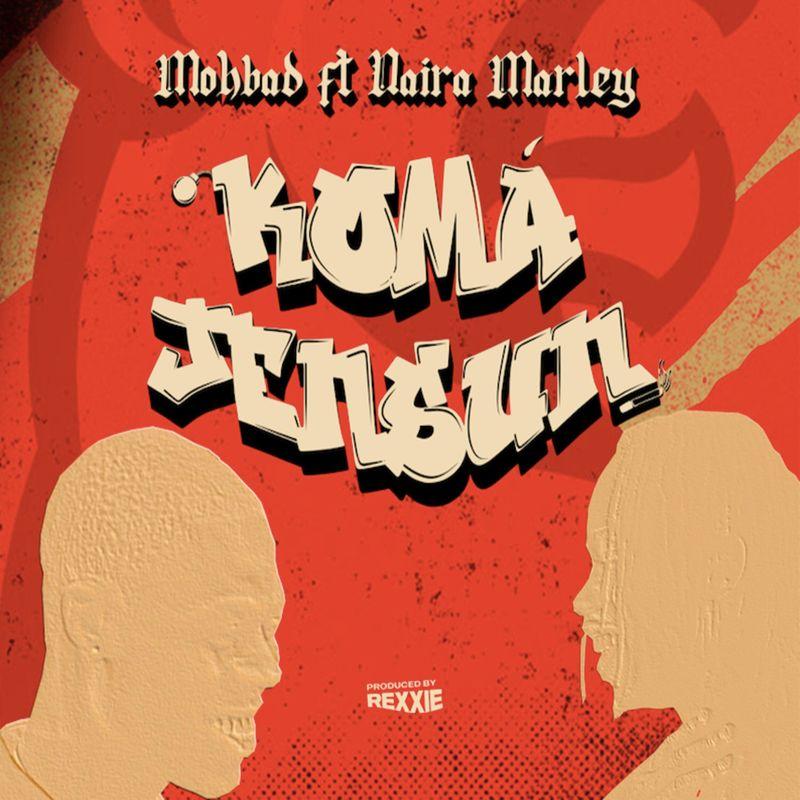 audio downloads mp3 Mohbad ft. Naira Marley Koma Jensun music video lyrics