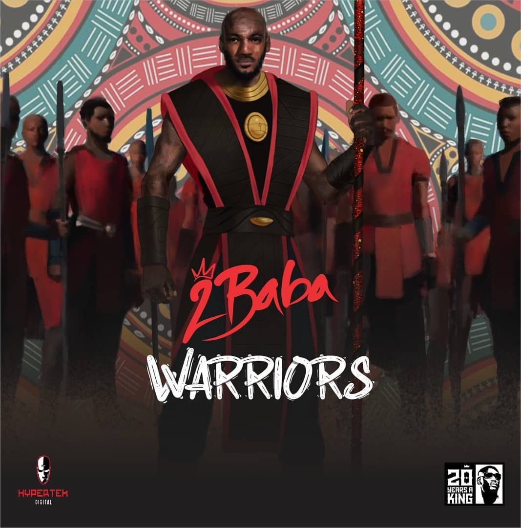 DOWNLOAD Full 2Baba Readies 9th Studio Album 'Warriors' For February 28 Mp3 music