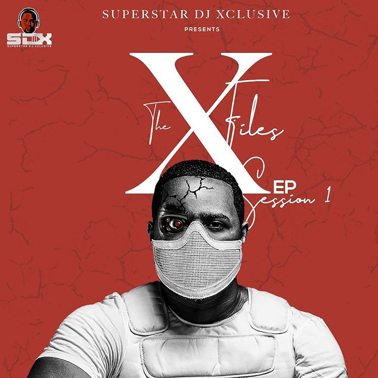 DOWNLOAD DJ Xclusive – The Xfiles Ep Session 1 mp3