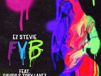 Ez Stevie ft Davido & tory lanez - FVB